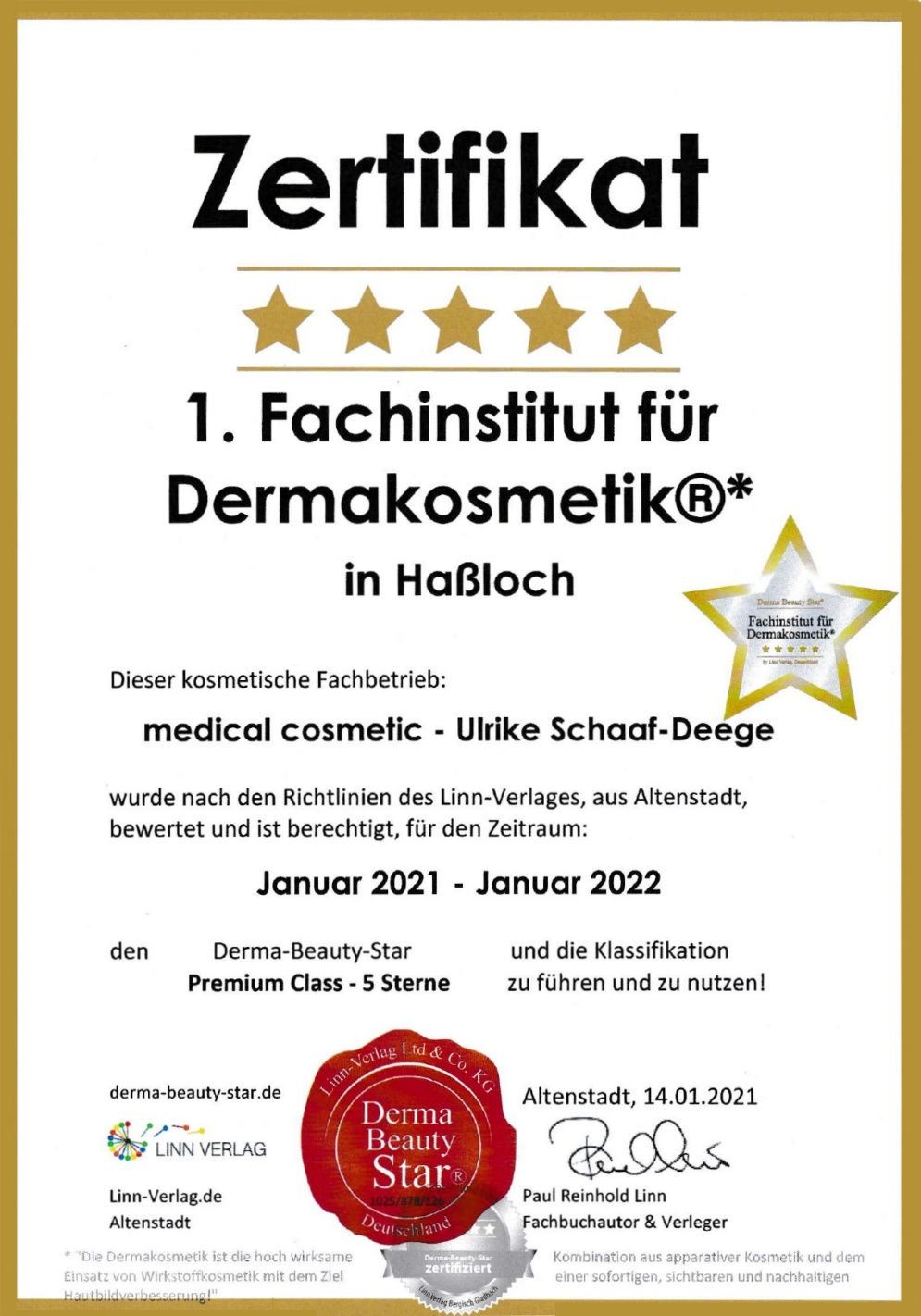 5 Sterne Derma Institut auch 2021